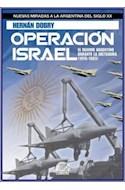 Papel OPERACION ISRAEL EL REARME ARGENTINO DURANTE LA DICTADU  RA (1976-1983)
