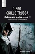 Papel CRIMENES COLONIALES II MUERTE ANUNCIADA EN LA SEMANA DE MAYO (RUSTICO)