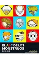 Papel ABC DE LOS MONSTRUOS EN EL CINE (ILUSTRADO) (RUSTICA)