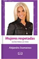 Papel MUJERES RESPETADAS (GUIAS PARA LA VIDA) (CARTONE)