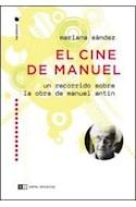 Papel CINE DE MANUEL UN RECORRIDO SOBRE LA OBRA DE MANUEL ANT