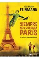Papel SIEMPRE NOS QUEDARA PARIS EL CINE Y LA CONDICION HUMANA
