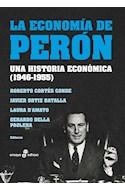 Papel ECONOMIA DE PERON UNA HISTORIA ECONOMICA 1946-1955 (COLECCION ENSAYO)