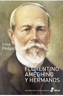 Papel FLORENTINO AMEGHINO Y HERMANOS (COLECCION BIOGRAFIAS ARGENTINAS)