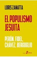 Papel POPULISMO JESUITA PERON FIDEL CHAVEZ BERGOGLIO (COLECCION ENSAYO)