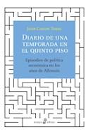 Papel DIARIO DE UNA TEMPORADA EN EL QUINTO PISO (COLECCION ENSAYO)