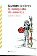 Papel CONQUISTA DE AMERICA EL PROBLEMA DEL OTRO (COLECCION BIBLIOTECA TODOROV)