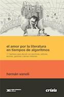 Papel AMOR POR LA LITERATURA EN TIEMPOS DE ALGORITMOS (COLECCION CRISIS)