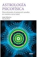 Papel ASTROLOGIA PSICOFISICA DESCUBRIENDO EL POTENCIAL SANADOR EN NUESTRA CARTA NATAL