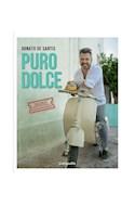 Papel PURO DOLCE (PROLOGO DE JOE BASTIANICH) (CARTONE)