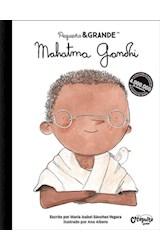 Papel MAHATMA GANDHI (COLECCION PEQUEÑO & GRANDE 1) [ILUSTRADO] (CARTONE)