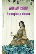 Papel SERPIENTE SIN OJOS (COLECCION LITERATURA MONDADORI)