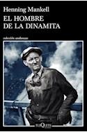 Papel HOMBRE DE LA DINAMITA (COLECCION ANDANZAS 927)