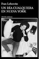 Papel UN DIA CUALQUIERA EN NUEVA YORK (COLECCION ANDANZAS 993)