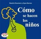 Papel COMO SE HACEN LOS NIÑOS (COLECCION TAL PARA CUAL) (CARTONE)