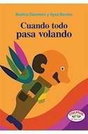 Papel CUANDO TODO PASA VOLANDO (COLECCION TAL PARA CUAL) (CARTONE)