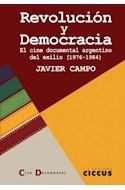 Papel REVOLUCION Y DEMOCRACIA EL CINE DOCUMENTAL ARGENTINO DEL EXILIO [1976-1984]