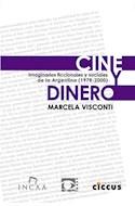 Papel CINE Y DINERO IMAGINARIOS FICCIONALES Y SOCIALES DE LA ARGENTINA [1978-2000]