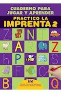Papel PRACTICO LA IMPRENTA 2 (COLECCION MIS CUADERNOS DE CALIGRAFIA) [ILUSTRADO]