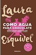Papel COMO AGUA PARA CHOCOLATE NOVELA EN DOCE ENTREGAS CON RECETAS AMORES Y REMEDIOS CASEROS