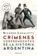 Papel CRIMENES SORPRENDENTES DE LA HISTORIA ARGENTINA (COLECCION BEST SELLER) (BOLSILLO)