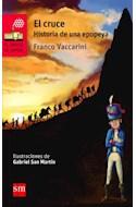 Papel CRUCE HISTORIA DE UNA EPOPEYA (BARCO DE VAPOR ROJO) (12 AÑOS) (RUSTICA)