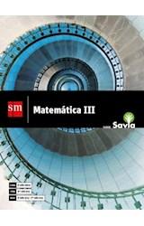 Papel MATEMATICA 3 S M SAVIA (2º NES CABA / 3º ES PBA / 2º-3º ES NACION) (NOVEDAD 2018)