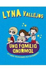 Papel UNA FAMILIA ANORMAL (3) Y UNAS VACACIONES MUY EXTRAÑAS (ILUSTRADO)