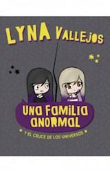 Papel UNA FAMILIA ANORMAL (4) Y EL CRUCE DE LOS UNIVERSOS [ILUSTRADO]
