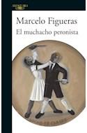 Papel MUCHACHO PERONISTA (COLECCION HISPANICA) (RUSTICO)