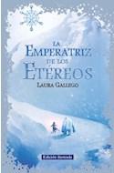 Papel EMPERATRIZ DE LOS ETEREOS (EDICION ILUSTRADA) (RUSTICA)
