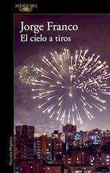 Papel CIELO A TIROS (COLECCION NARRATIVA HISPANICA)