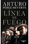 Papel LINEA DE FUEGO (COLECCION NARRATIVA HISPANICA)
