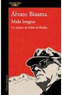 Papel MALA LENGUA UN RETRATO DE PABLO DE ROKHA (COLECCION NARRATIVA HISPANICA)
