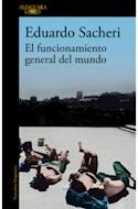 Papel FUNCIONAMIENTO GENERAL DEL MUNDO (COLECCION NARRATIVA HISPANICA)