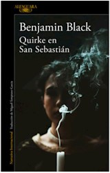 Papel QUIRKE EN SAN SEBASTIAN (COLECCION NARRATIVA INTERNACIONAL)