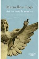 Papel ASI LOS TRATA LA MUERTE VOCES DESDE EL CEMENTERIO DE LA RECOLETA (COLECCION HISPANICA)