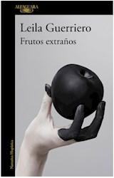 Papel FRUTOS EXTRAÑOS (COLECCION NARRATIVA HISPANICA) [EDICION AMPLIADA]