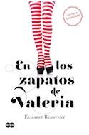 Papel EN LOS ZAPATOS DE VALERIA (COLECCION VALERIA 1) (RUSTICA)