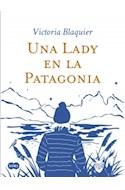 Papel UNA LADY EN LA PATAGONIA