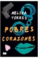Papel POBRES CORAZONES (COLECCION LITERATURA)