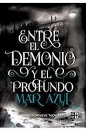 Papel ENTRE EL DEMONIO Y EL PROFUNDO MAR AZUL