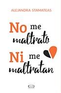 Papel NO ME MALTRATO NI ME MALTRATAN (RUSTICA)