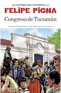 Papel CONGRESO DE TUCUMAN (COLECCION LA HISTORIA EN HISTORIETA 15)