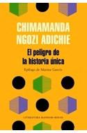 Papel PELIGRO DE LA HISTORIA UNICA [TRADUCCION DE CRUZ RODRIGUEZ JUIZ] (BOLSILLO)
