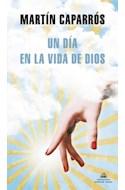 Papel UN DIA EN LA VIDA DE DIOS (COLECCION LITERATURA RANDOM HOUSE)