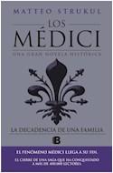 Papel DECADENCIA DE UNA FAMILIA (LOS MEDICI 4) (COLECCION NOVELA HISTORICA)