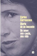 Papel DIARIO DE UN INOCENTE UN AMOR UNA CAUSA UNA VIDA (COLECCION NO FICCION)