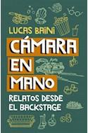 Papel CAMARA EN MANO RELATOS DESDE EL BACKSTAGE (COLECCION CONECTAD@S)