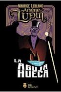Papel ARSENE LUPIN LA AGUJA HUECA